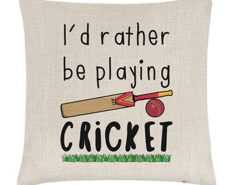 I'd Rather Be Playing Cricket Linen Cushion Cover