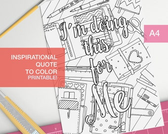 Girl boss quotes coloring page - I'm doing this for me - affirmation art therapy -  A4 - printable, print at home