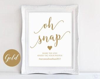 "Gold Wedding Hashtag Sign, Oh Snap Hashtag Sign, 8""x10"", DIY Printable Wedding Sign, Modern Calligraphy, VW36"