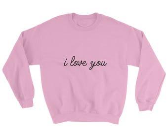 I Love You Romantic Sweater Shirt Top
