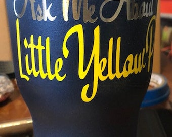 Little Yellow Pill - 30 ounce tumbler