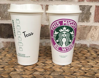 This Might Be Wine Personalized reusable Starbucks cup