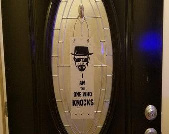 Breaking Bad Knocks Door Hanger