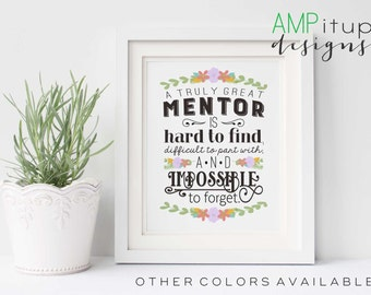 Printable Mentor Gift - A Great Mentor is Hard to Find - Mentor Gift - Instant Download - Gift for Mentor - Mentor Printable - Mentor Quote