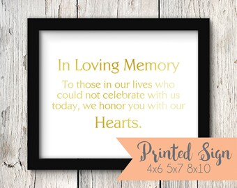 In Loving Memory Wedding Sign, Gold Foiled Wedding Reception Sign, Wedding Table Sign, REAL Foil 4x6, 5x7, 8x10 (S005-1-PR-F)