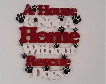 Rescue Dog Wooden Sign, Rescue Dog Sign, Rescue Dog Art, Rescue Dog Decor, Rescue Dog Gift, Dog Sign, Wooden Dog Sign, Dog Christmas Gift
