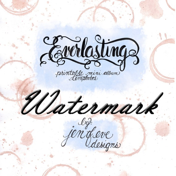 Everlasting Printable Mini album Template in Watermark and PLAIN