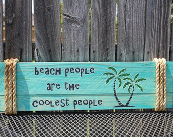Beach People Are The Coolest People - beach decor, beach, reclaimed wood, beach art, beach cottage, palm trees, beach people, beach sign,