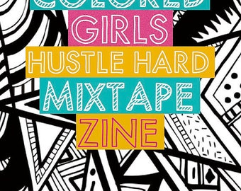 Colored Girls Hustle Hard Mixtape Zine