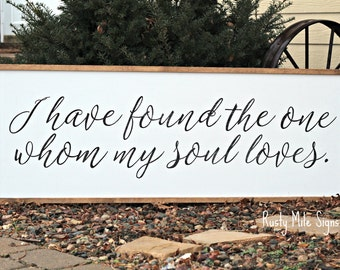 I Have Found the One Whom My Soul Loves, Song of Solomon, Large Wooden Sign
