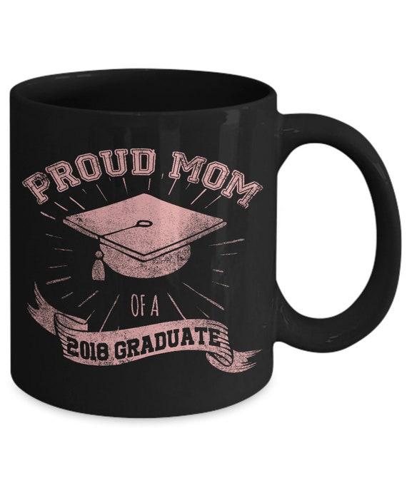 Proud Mom 2018 Graduate