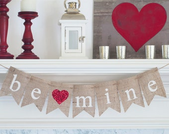 Be Mine Valentine Banner, Valentine's Day Burlap Banner, Be Mine Burlap Banner, B002