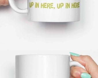 Y'all gonna make me lose my mind up in here - funny mug, coffee mug, office mug, gifts for him, cute mug, birthday mug, gifts for her 4C025