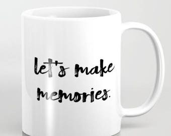 Let's Make Memories Coffee Mug Newly Married Engagement Gift