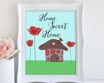 Home Sweet Home Printable, Whimsical Wall Decor, Housewarming Gift, Quote Wall Art, Home Decor