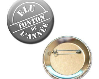 Badge 56 mm - chosen year Uncle family Uncle parent child gift