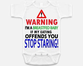 If Breastfeeding Offends You Stop Staring Baby One Piece Bodysuit