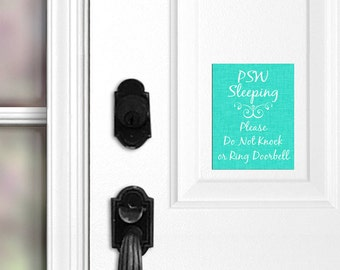 PSW Sleeping Please Do Not Knock or Ring Doorbell Door Magnet, Door Sign, No Soliciting, Personal Service Worker, Do Not Disturb, Front 048