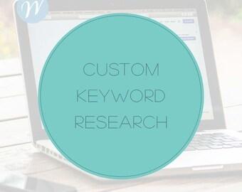 Custom Keyword Research - For SEO Optimization