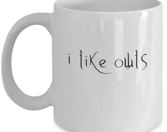 I Like Owls Coffee Mug