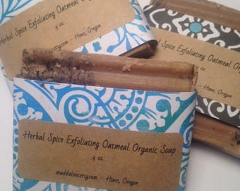 FREE SHIPPING/Vegan/Organic- Herbal Spice Exfoliating Oatmeal Organic Soap - with Herbs, oatmeal and cinnamon- 4.5- 5 oz.