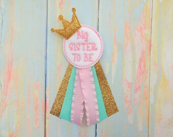 Sister to be corsage - Pink Mint Gold Big sister corsage  - Baby shower corsage - Big sister to be pin - Big sister baby shower gift