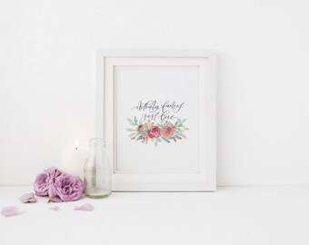 Nothing Fancy Just Love Print // Home Decor Print // Watercolor Floral Calligraphy Print