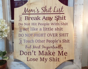 "Mom's Shit List, Custom wooden wall plaque, 18"" x 24"""