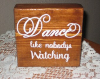 Dance like nobody's Watching, Life Inspiration, Word Blocks, Stained Blocks, Square Blocks, Girls Room