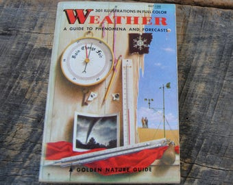 Vintage Weather A Guide To Phenomena and Forecasts A Golden Nature Guide 1957