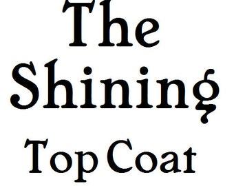The Shining Top Coat