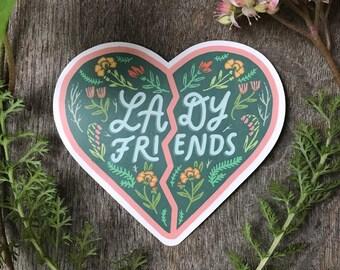 Lady Friends - Feminist Friendship BFF - Vinyl Sticker