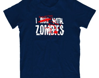 I Drag My Feet With Zombies H35 T-Shirt - Mens Funny T shirt Humorous Birthday Gift Comedy Quality, Zombie Fan