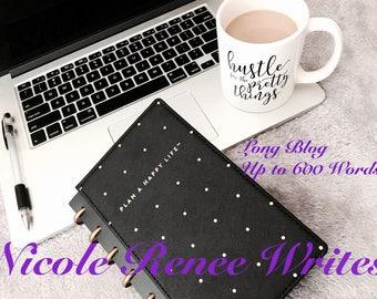 Long Blog - Professional Writing -  Custom Writing