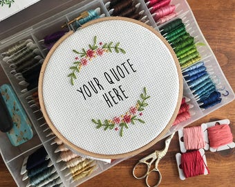 Custom Quote Cross Stitch - Personalized Gift - Unique Gift - Custom Gift - Housewarming Gift - Birthday Gift - Gifts for Her - Gift for Him