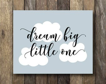 Dream Big Little One Printable
