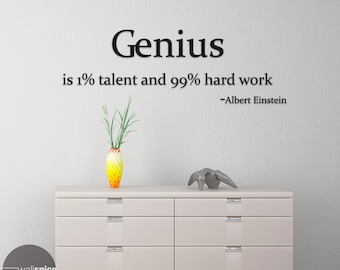Albert Einstein Quote Genius Is 1 Percent Talent And 99 Percent Hard Work Vinyl Wall Decal Sticker