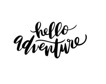 Hello Adventure Decal
