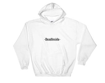 Hooded Sweatshirt deadinside
