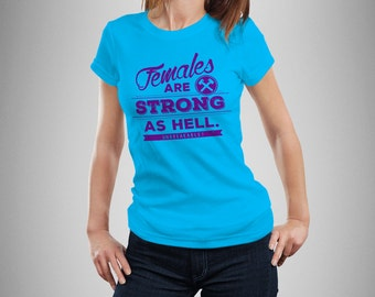 "Unbreakable Kimmy Schmidt ""Females Are Strong as Hell"" Women's T-Shirt"