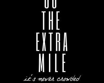 Go The Extra Mile (Black Background)