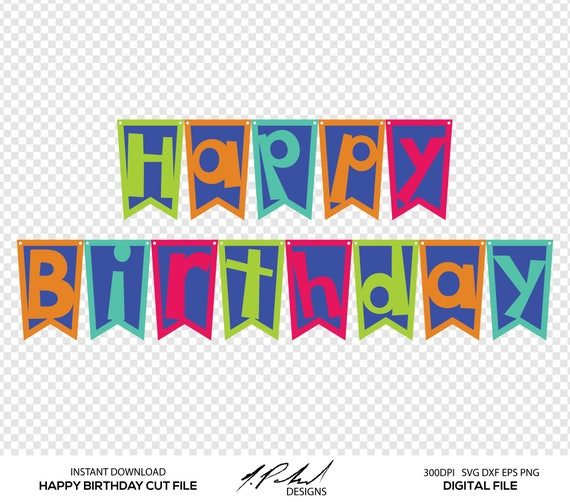 Happy Birthday Banner Digital Cut File Digital Files Happy