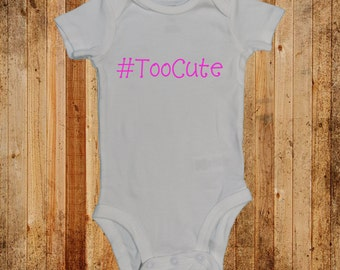 Baby Announcement Too Cute One Piece Snap Bodysuit  (NB - 24 months)