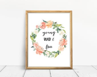 Young Wild & Free Digital Art Print