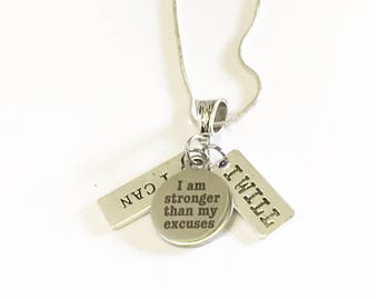 I Am Stronger Than My Excuses I Can I Will Pendant on Silver Chain, Motivational Exercise Jewelry Gift For Her, Inspirational Gift