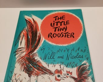The Little Tiny Rooster by Will and Nicolas, Copyright 1960, Harcourt, Brace & World, Inc., Weekly Reader