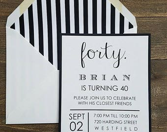 Black and White Invitation, 40th Birthday, 30th, 50th, 21st