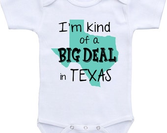 Texas onesie etsy im kind of a big deal in texas onesies brand or any state negle Images