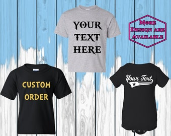 Custom T Shirt Customize Your Design Kids T-Shirts Tees Custom Order Kids T Shirt Your Text Youth T Shirt Toddler T Shirt Infant Bodysuit