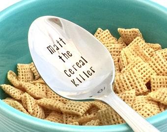 Custom name cereal spoon - Cereal Killer spoon - New stainless steel hand stamped spoon - engraved cereal spoons - metal spoon